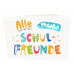 Frau Ottilie – Erinnerungsbuch – Alle meine Schulfreunde